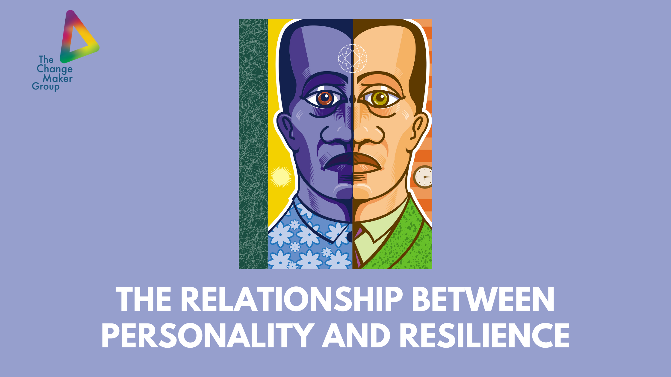 The Relationship Between Personality and Resilience